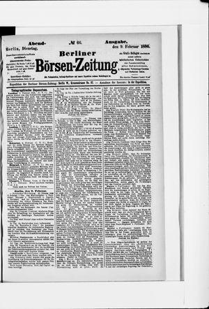 Berliner Börsen-Zeitung vom 09.02.1886