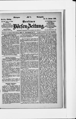 Berliner Börsen-Zeitung vom 14.02.1886