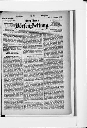 Berliner Börsen-Zeitung vom 17.02.1886