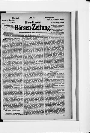 Berliner Börsen-Zeitung on Feb 19, 1886