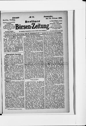 Berliner Börsen-Zeitung on Feb 26, 1886