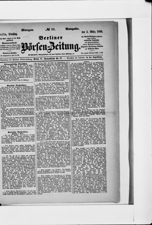 Berliner Börsen-Zeitung vom 02.03.1886