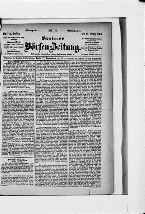 Berliner Börsen-Zeitung vom 12.03.1886