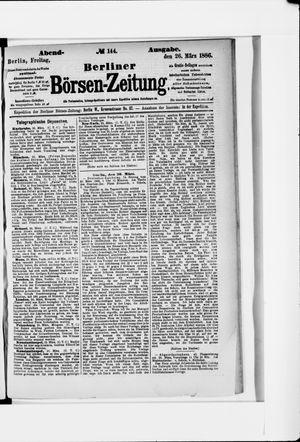 Berliner Börsen-Zeitung vom 26.03.1886