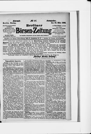 Berliner Börsen-Zeitung vom 29.03.1886