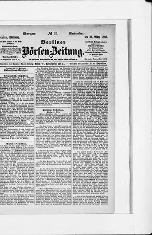 Berliner Börsen-Zeitung vom 31.03.1886