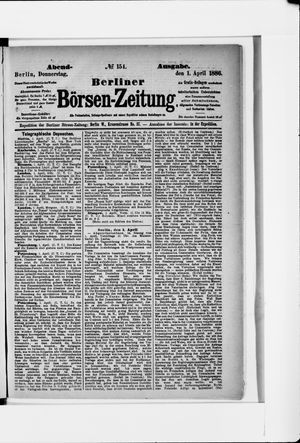 Berliner Börsen-Zeitung vom 01.04.1886