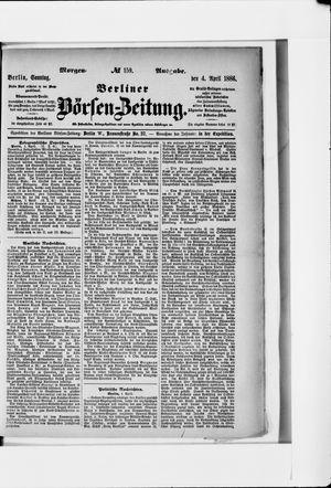 Berliner Börsen-Zeitung vom 04.04.1886