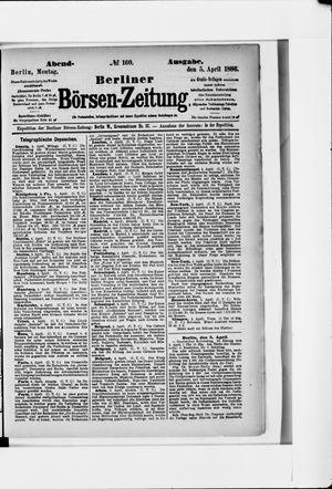 Berliner Börsen-Zeitung vom 05.04.1886