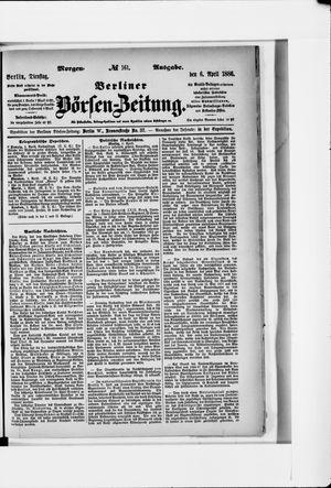 Berliner Börsen-Zeitung vom 06.04.1886