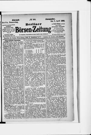 Berliner Börsen-Zeitung vom 08.04.1886