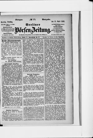 Berliner Börsen-Zeitung vom 13.04.1886