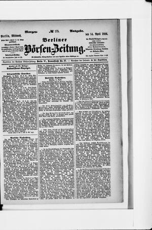 Berliner Börsen-Zeitung on Apr 14, 1886