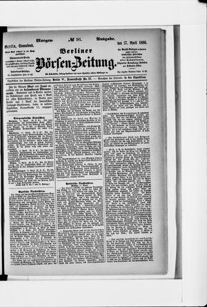 Berliner Börsen-Zeitung vom 17.04.1886