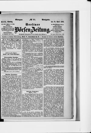 Berliner Börsen-Zeitung vom 18.04.1886