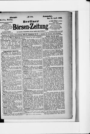 Berliner Börsen-Zeitung vom 19.04.1886