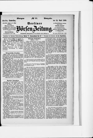 Berliner Börsen-Zeitung vom 22.04.1886