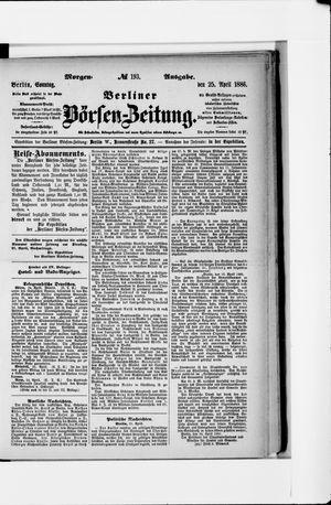 Berliner Börsen-Zeitung on Apr 25, 1886
