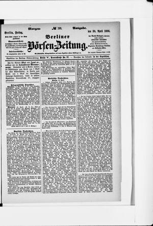 Berliner Börsen-Zeitung vom 30.04.1886