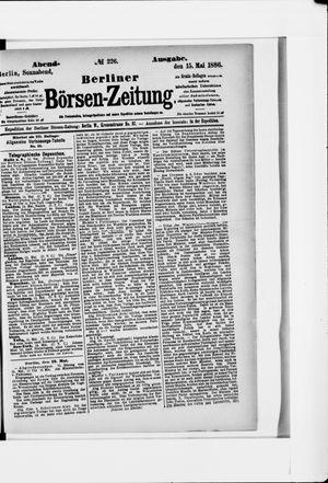 Berliner Börsen-Zeitung vom 15.05.1886