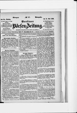 Berliner Börsen-Zeitung vom 16.05.1886