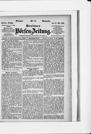 Berliner Börsen-Zeitung vom 18.05.1886