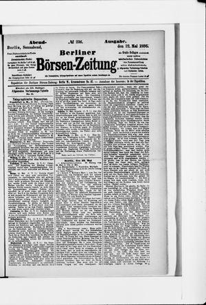 Berliner Börsen-Zeitung on May 22, 1886