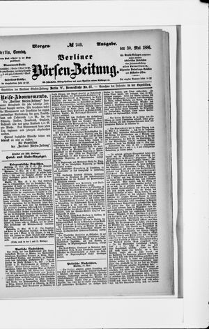 Berliner Börsen-Zeitung vom 30.05.1886