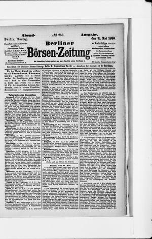 Berliner Börsen-Zeitung vom 31.05.1886