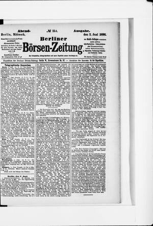 Berliner Börsen-Zeitung vom 02.06.1886