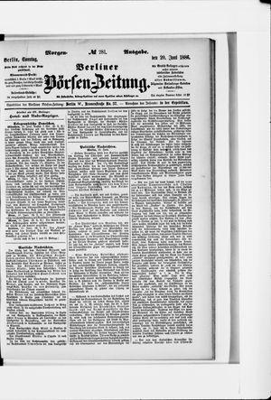 Berliner Börsen-Zeitung vom 20.06.1886
