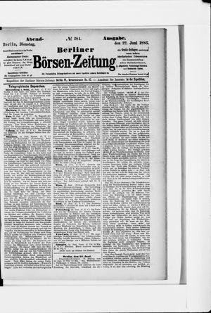Berliner Börsen-Zeitung vom 22.06.1886
