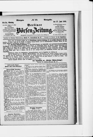 Berliner Börsen-Zeitung vom 27.06.1886