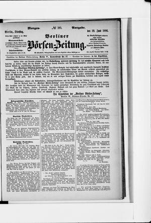 Berliner Börsen-Zeitung vom 29.06.1886