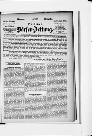 Berliner Börsen-Zeitung vom 30.06.1886