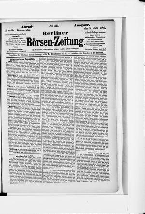 Berliner Börsen-Zeitung vom 08.07.1886