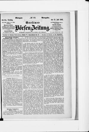 Berliner Börsen-Zeitung vom 13.07.1886