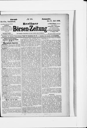 Berliner Börsen-Zeitung vom 17.07.1886
