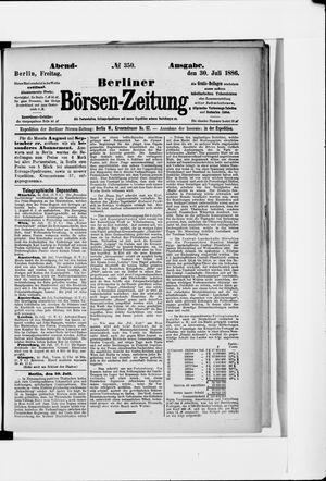 Berliner Börsen-Zeitung on Jul 30, 1886