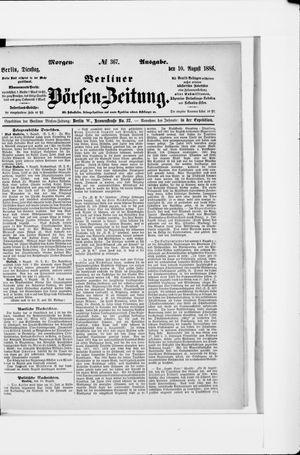 Berliner Börsen-Zeitung vom 10.08.1886