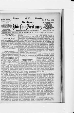 Berliner Börsen-Zeitung vom 15.08.1886