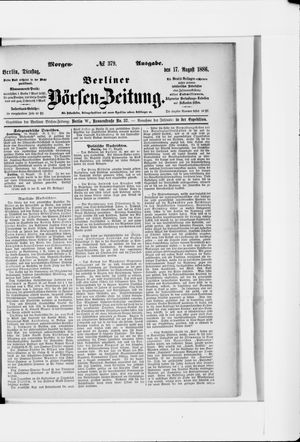 Berliner Börsen-Zeitung vom 17.08.1886