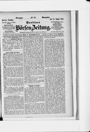Berliner Börsen-Zeitung vom 24.08.1886