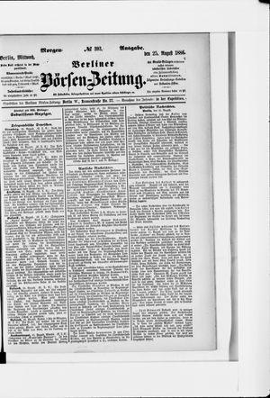 Berliner Börsen-Zeitung vom 25.08.1886