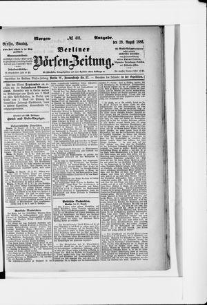 Berliner Börsen-Zeitung vom 29.08.1886