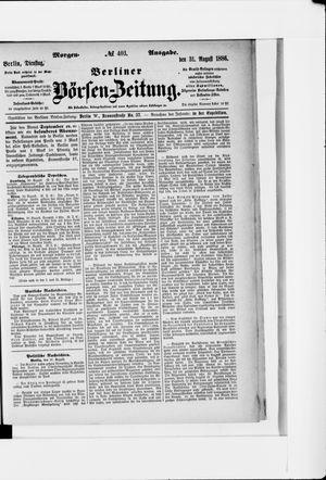 Berliner Börsen-Zeitung vom 31.08.1886