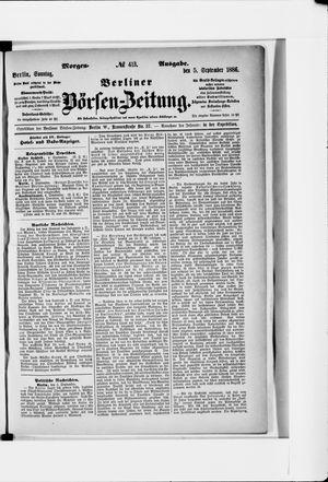 Berliner Börsen-Zeitung vom 05.09.1886