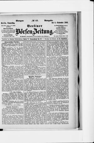Berliner Börsen-Zeitung vom 09.09.1886