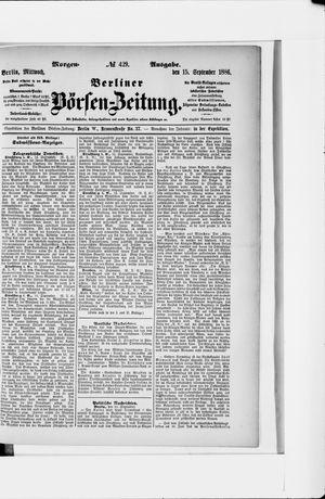Berliner Börsen-Zeitung vom 15.09.1886