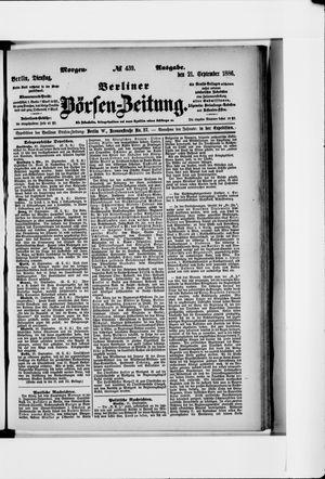 Berliner Börsen-Zeitung vom 21.09.1886